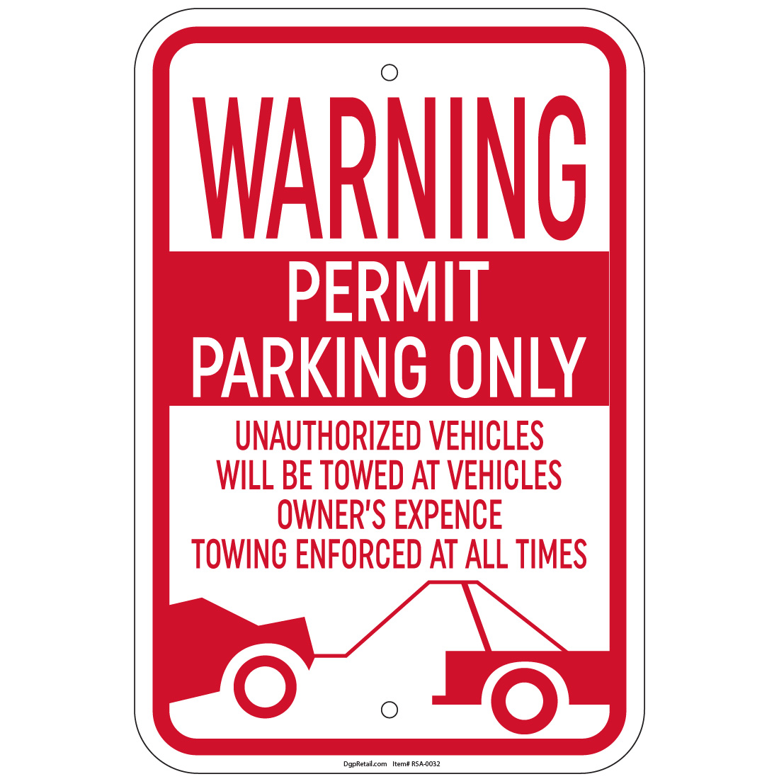 "Warning Permit Parking Only Unauthorized Vehicles Towed Sign 12/""x18/"" Signs"