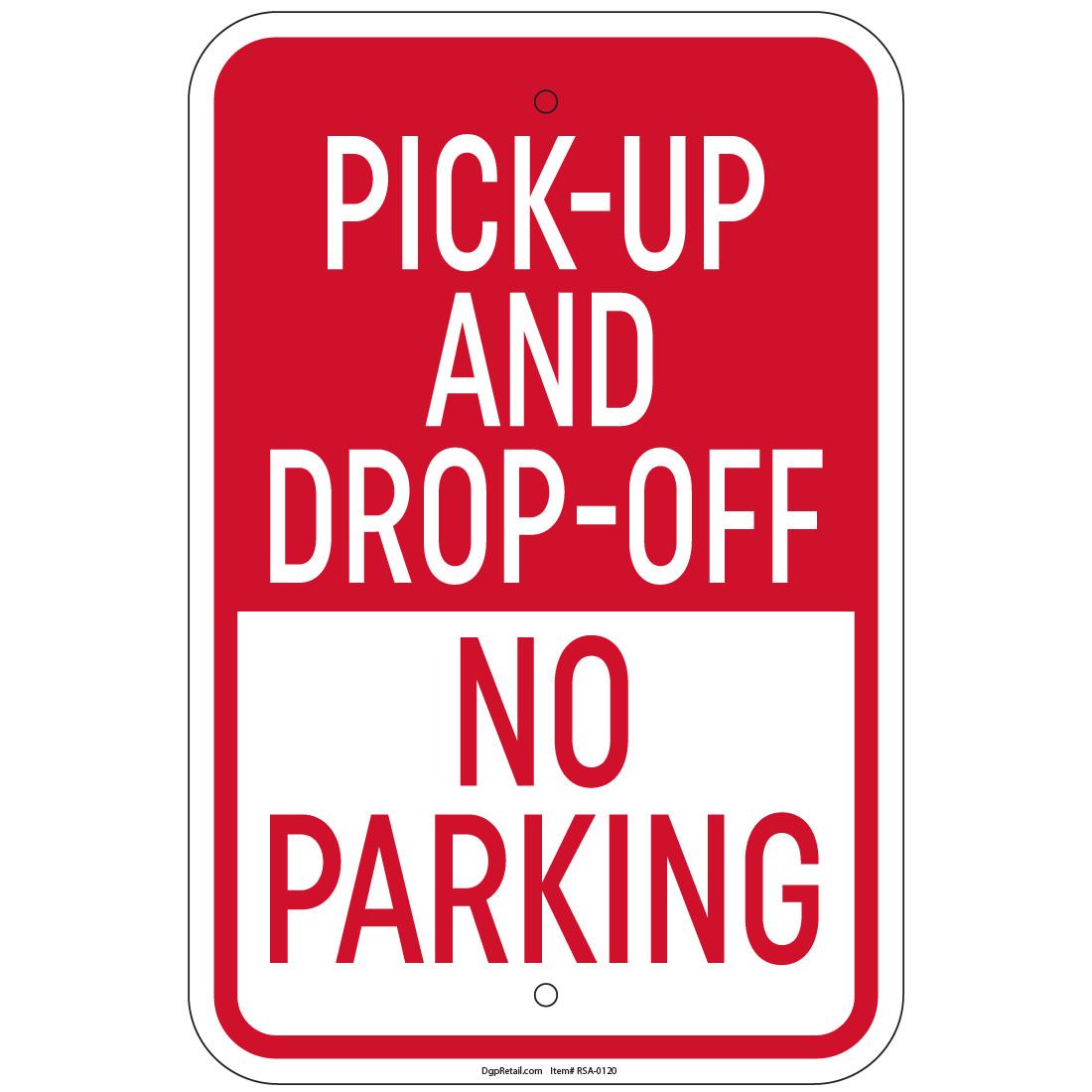 School Drop Off Or Pick Up Sign 18 x 12 No