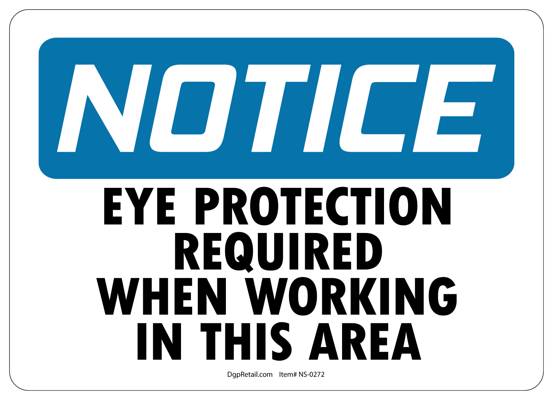 Osha Notice Safety Sign Eye Protection Required When